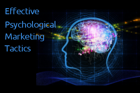 Psychological Marketing Tactics