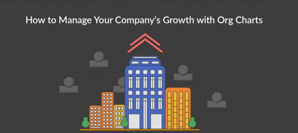 Manage-Your-Company's-Growth-with-Org-Charts