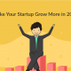 7 Secret Tips to Make Your Startup Grow More in 2017