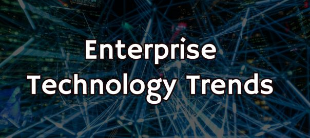 Enterprise technology trends
