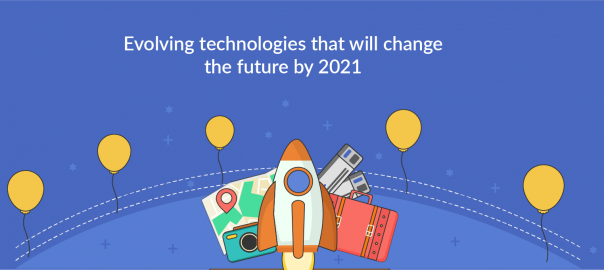 Technologies that will change the future by 2021