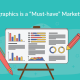 "Why Infographics is a ""Must-have"" Marketing Tool"