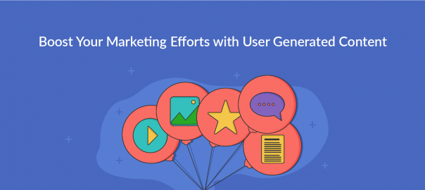 User Generated Content for Marketing