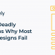 Top 9 Deadly Reasons Why Most Web Designs Fail