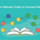 The Ultimate Guide to Concept Maps: From Its Origin to Concept Map Best Practices
