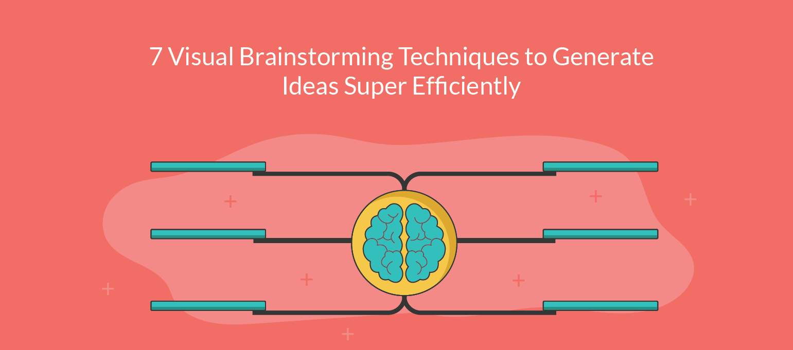 7 visual brainstorming techniques to generate ideas super efficiently