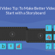 Viral Video Tip: To Make Better Videos, Start with a Storyboard