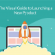 The Visual Guide to Launching a New Product
