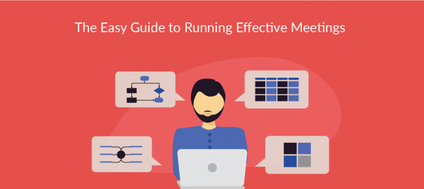 The Easy Guide to Running Effective Meetings