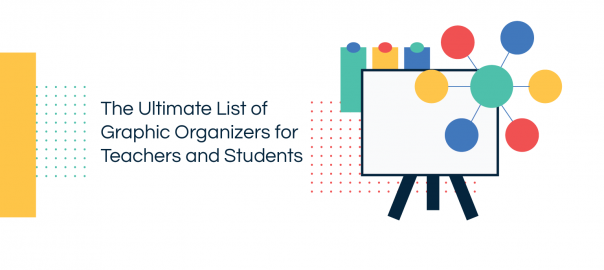 List of Graphic Organizers for Teachers and Students