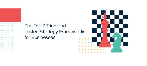Strategy Frameworks for Businesses