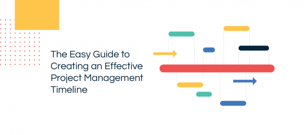 Creating an Effective Project Management Timeline