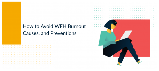 How to avoid WFH burnout