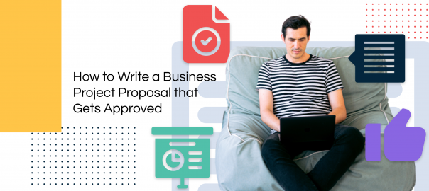 How to Write a Business Project Proposal