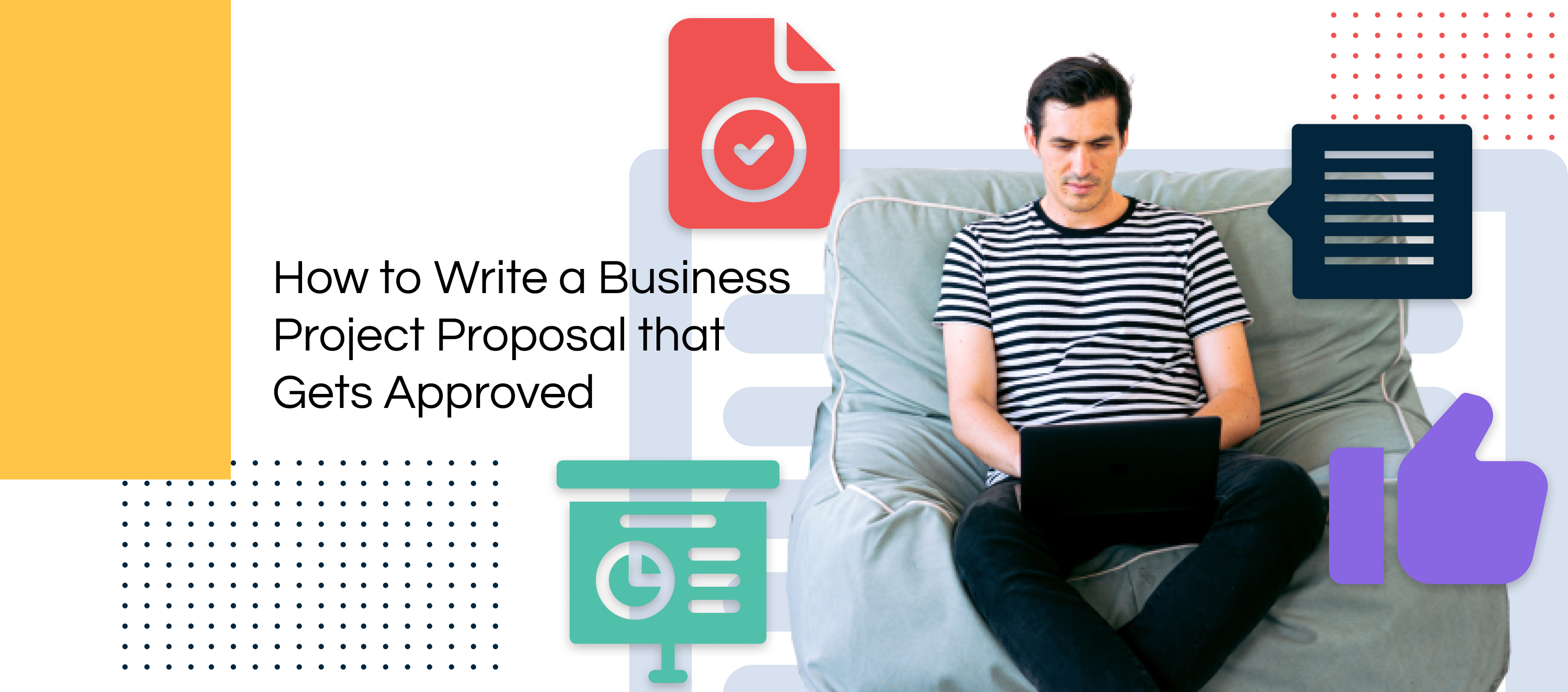 How to Write a Project Proposal   A Quick Guide with Templates