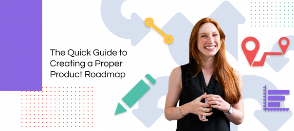 Guide to Creating Product Roadmaps
