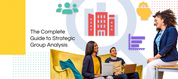 Conducting a Strategic Group Analysis