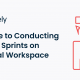 A Guide to Conducting Design Sprints on a Visual Workspace