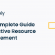 The Complete Guide to Effective Resource Management to Innovate and Grow