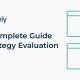 The Complete Guide to Strategy Evaluation