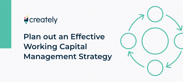 Plan Out an Effective Working Capital Management Strategy