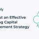 How to Plan out an Effective Working Capital Management Strategy
