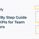 A Step By Step Guide to Set KPIs for Team Members
